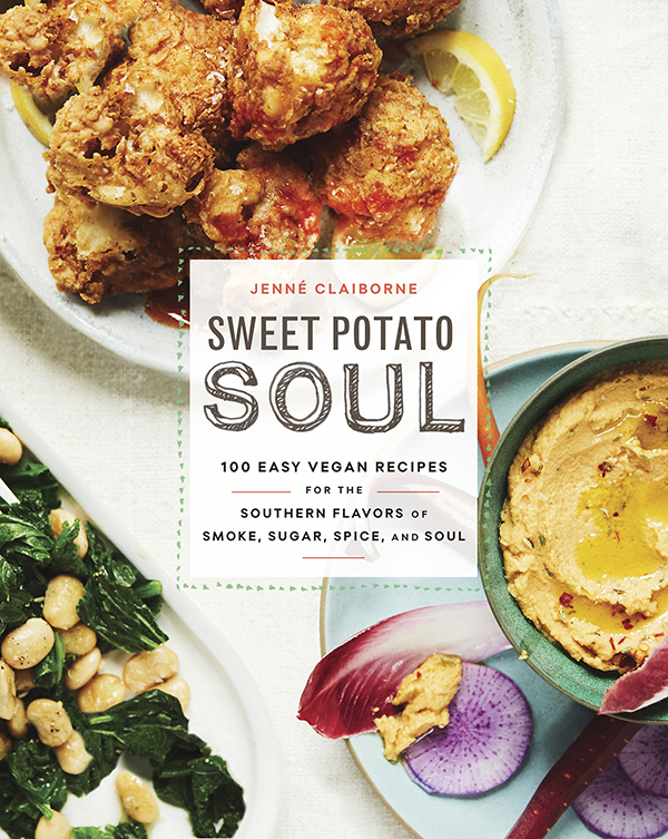 The Sweet Potato Soul Cookbook by Jenné Claiborne