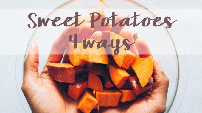 4 ways to eat a sweet potato